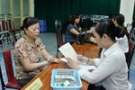 Tăng lương hưu, trợ cấp Bảo hiểm xã hội