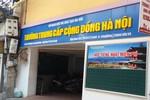 Trường Trung cấp Cộng đồng Hà Nội ngang nhiên tuyển sinh khi chưa đủ hồ sơ