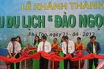 Khánh thành khu sinh thái Thanh Thủy: Quy trình ngược của tỉnh Phú Thọ