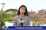 Truyền hình quốc gia vào cuộc vụ sập lò gạch làm 2 người chết ở Hà Nội