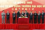 Động thổ xây dựng Đại học Việt - Nhật tại Việt Nam
