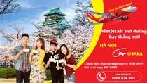 Vietjet Air mở đường bay thẳng Hà Nội - Osaka