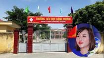 Khởi tố, bắt tạm giam nguyên Hiệu trưởng Trường tiểu học Đặng Cương
