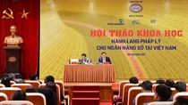 """Hội thảo Khoa học cấp Bộ """"Hành lang pháp lý cho ngân hàng số tại Việt Nam"""""""