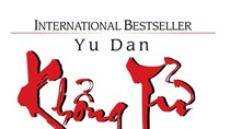 Giáo sư Nguyễn Lân Dũng đọc giùm bạn (32) - Khổng Tử tâm đắc