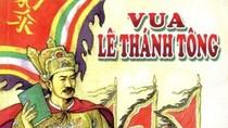 Bảo vệ biên cương đất nước dưới triều Vua Lê Thánh Tông