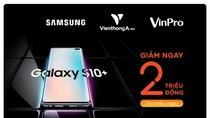 MSB giảm giá 2 triệu đồng cho chủ thẻ quốc tế mua Samsung Galaxy S10/S10+