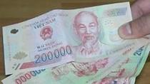 Cách nhận biết tiền giả polymer 200.000 đồng mới xuất hiện