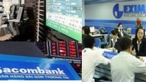 Sacombank, Eximbank bất ngờ thay 4 lãnh đạo