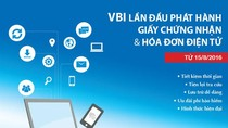 VBI phát hành giấy chứng nhận bảo hiểm, hóa đơn điện tử