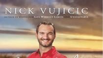 Ra mắt cuốn sách thứ ba của Nick Vujicic