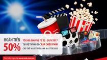 Hoàn đến 500.000 đồng cho chủ thẻ Quốc tế Maritime Bank Mastercard khi xem phim
