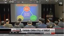 Bộ Quốc phòng Đài Loan: Quân đội Trung Quốc vẫn là mối uy hiếp