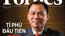 Forbes: Phạm Nhật Vượng là tỷ phú USD duy nhất tại Việt Nam