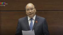 Toàn văn phát biểu của Thủ tướng Chính phủ tại Quốc hội trước trả lời chất vấn
