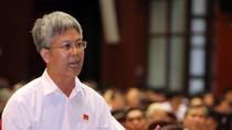 Hai kỳ vọng lớn của Phó Chủ nhiệm UB Kinh tế Quốc hội