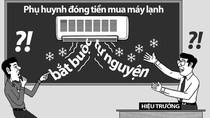 7 trường học ở Sài Gòn sẽ bị giám sát các khoản thu đầu năm học