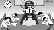Đâu chỉ giáo viên ghét Ban giám hiệu, nội bộ cấp cao này cũng mất đoàn kết