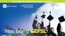 Học bổng GEFSL: Cánh cửa cho nhà lãnh đạo tương lai