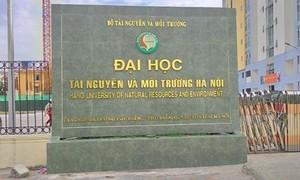 """ĐH Tài nguyên và Môi trường Hà Nội """"cắt nhà"""" để kinh doanh?"""