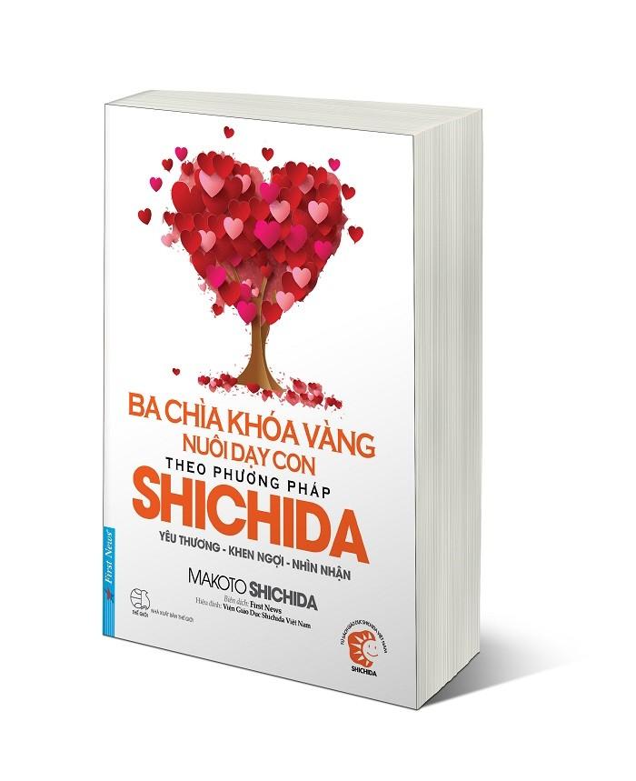"""Cuốn sách """"Ba chìa khóa vàng nuôi dạy con theo phương pháp Shichida – Yêu thương, khen ngợi, nhìn nhận""""."""